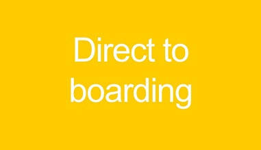 DIRECT TO BOARDING